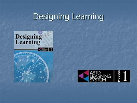 Designing Learning.