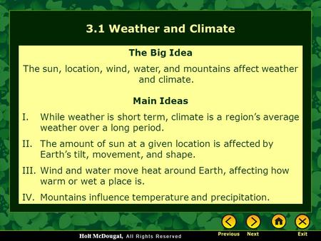 3.1 Weather and Climate The Big Idea