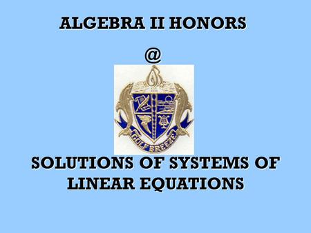 ALGEBRA II SOLUTIONS OF SYSTEMS OF LINEAR EQUATIONS.