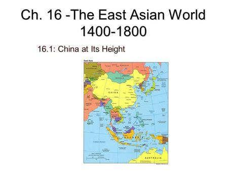 Ch. 16 -The East Asian World