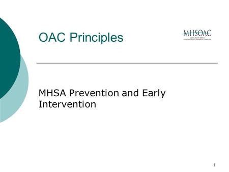 1 OAC Principles MHSA Prevention and Early Intervention.