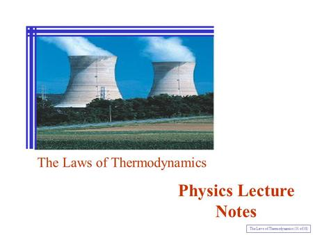 Physics Lecture Notes The Laws of Thermodynamics