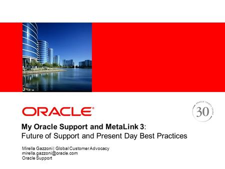 Working Effectively with Oracle Support Services - ppt download