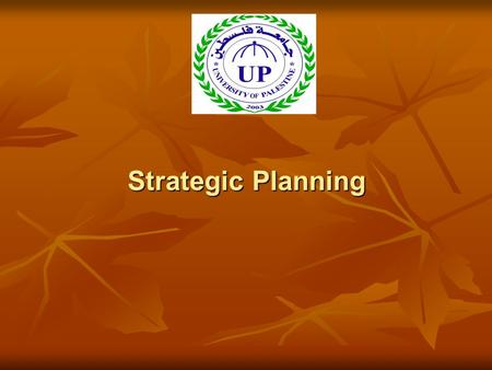 Strategic Planning. Definitions & Concepts Planning: is a scientific approach for decision making. Planning: is a scientific approach for decision making.