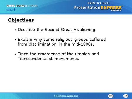 The Cold War BeginsA Religious Awakening Section 1 Describe the Second Great Awakening. Explain why some religious groups suffered from discrimination.