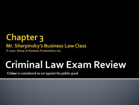 Criminal Law Exam Review