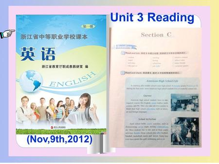 (Nov,9th,2012) Unit 3 Reading. teaching material students teaching objectives key points and difficulties teaching reflection teaching procedures blackboard.