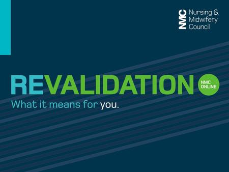 The Code and Revalidation For everyone's protection.