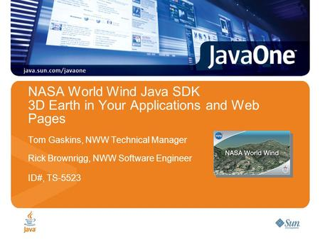 NASA World Wind Java SDK 3D Earth in Your Applications and Web Pages