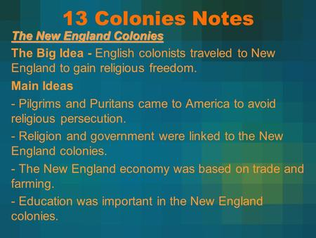 13 Colonies Notes The New England Colonies