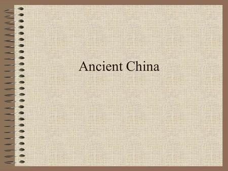 Ancient China. Big Idea China's physical geography made farming possible but travel & communication difficult Developed along 2 rivers China's first dynasties.