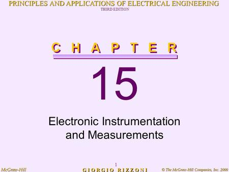 © The McGraw-Hill Companies, Inc. 2000 McGraw-Hill 1 PRINCIPLES AND APPLICATIONS OF ELECTRICAL ENGINEERING THIRD EDITION G I O R G I O R I Z Z O N I 15.