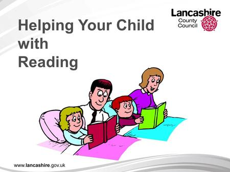 Helping Your Child with Reading The Power of Reading! Creating a love of reading in children is potentially one of the most powerful ways of improving.