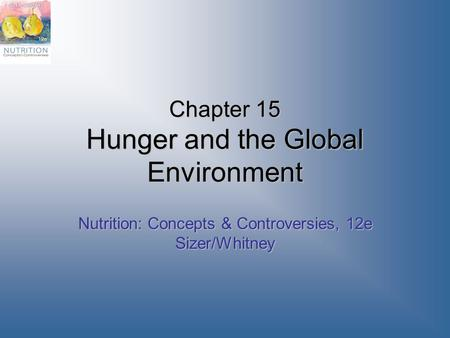 Chapter 15 Hunger and the Global Environment