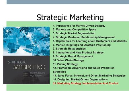 Strategic Marketing 1. Imperatives for Market-Driven Strategy
