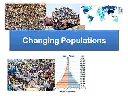 Changing Populations.
