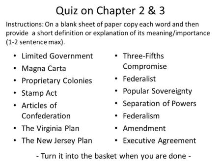 Quiz on Chapter 2 & 3 Limited Government Magna Carta