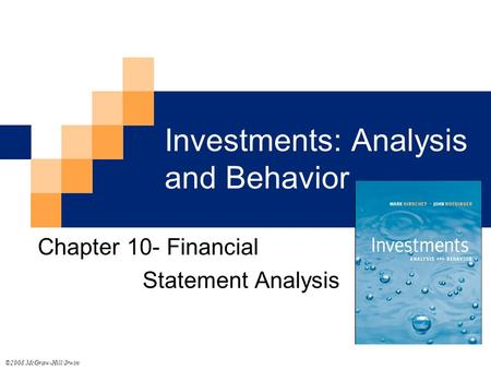 Investments: Analysis and Behavior Chapter 10- Financial Statement Analysis ©2008 McGraw-Hill/Irwin.