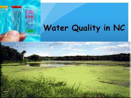 Water Quality in NC.
