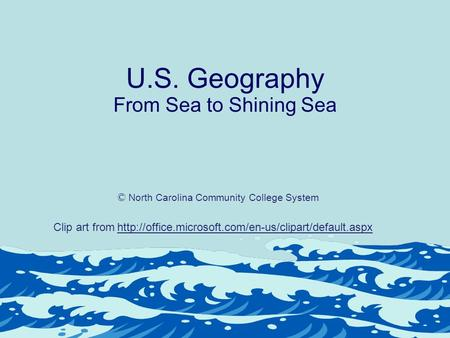 U.S. Geography From Sea to Shining Sea