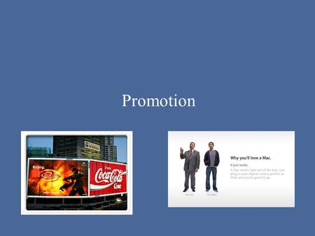 Promotion. Objectives: Promotion strategy options Define promotion and its role in marketing.