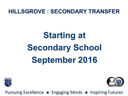HILLSGROVE : SECONDARY TRANSFER