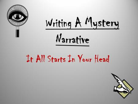 Writing A Mystery Narrative