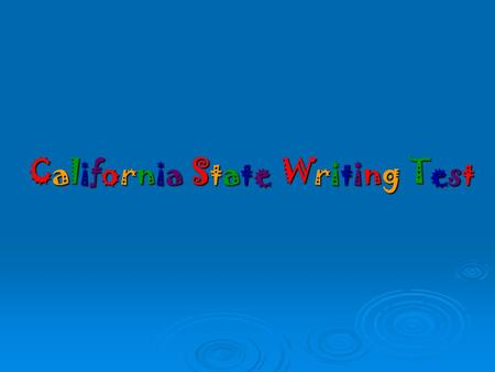 California State Writing Test