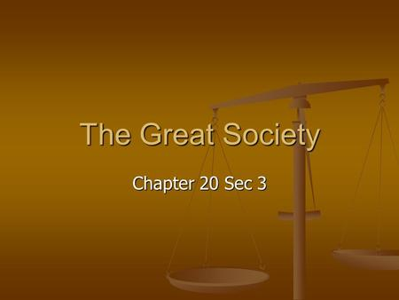 The Great Society Chapter 20 Sec 3. I. LBJ's Path to Power A. A Master Politician A. A Master Politician 1. Lyndon Baines Johnson became President after.