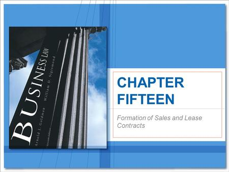 Formation of Sales and Lease Contracts CHAPTER FIFTEEN.