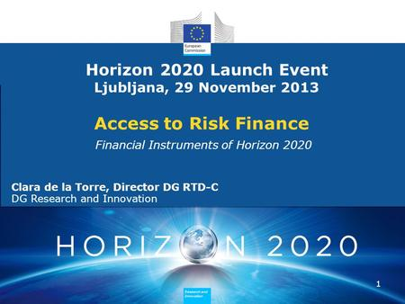 Research and Innovation Research and Innovation Research and Innovation Research and Innovation Access to Risk Finance Financial Instruments of Horizon.