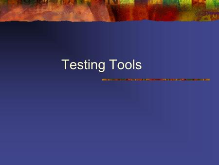Testing Tools. Categories of testing tools Black box testing, or functional testing Testing performed via GUI. The tool helps in emulating end-user actions.