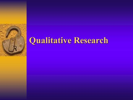 Qualitative Research.