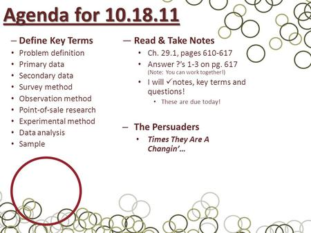 Agenda for Define Key Terms Read & Take Notes The Persuaders