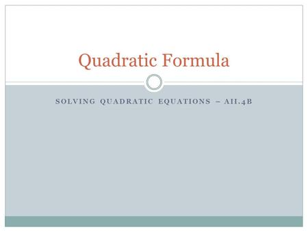 Solving quadratic equations – AII.4b