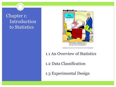 Chapter 1: Introduction to Statistics