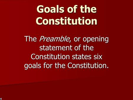 Goals of the Constitution