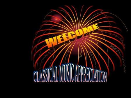 CLASSICAL MUSIC APPRECIATION ~ I love music but I don't understand it at all ~