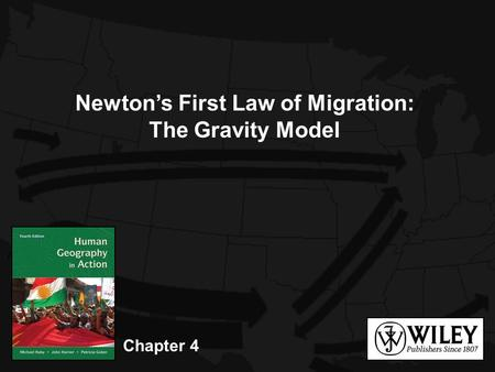 Chapter 4 Newton's First Law of Migration: The Gravity Model.