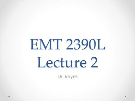 EMT 2390L Lecture 2 Dr. Reyes. Outline What is the Shell Basic commands Linux Filesystem System commands.