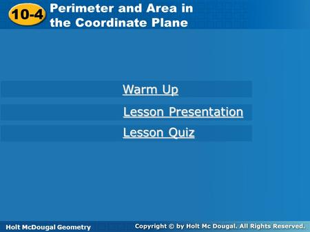 10-4 Perimeter and Area in the Coordinate Plane Warm Up