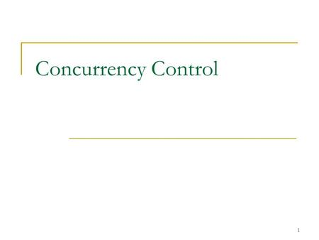 Concurrency Control.
