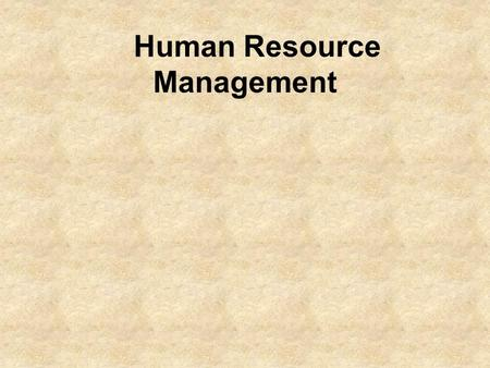 Human Resource Management. Human Resources and Job Skills Vocabulary –Employability Skills –Body Language –Résumé –Reference –Referral - job lead –Cover.