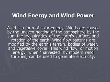 Wind Energy and Wind Power