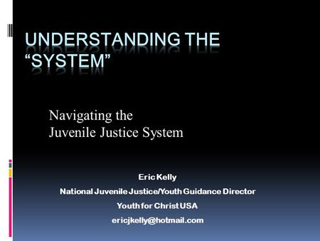 "Understanding the ""System"""