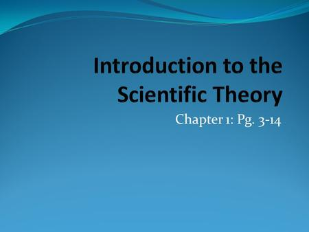 Introduction to the Scientific Theory