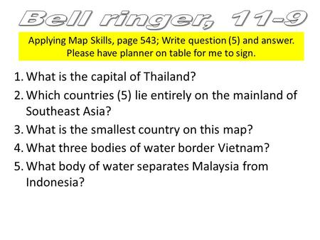Bell ringer, 11-9 What is the capital of Thailand?