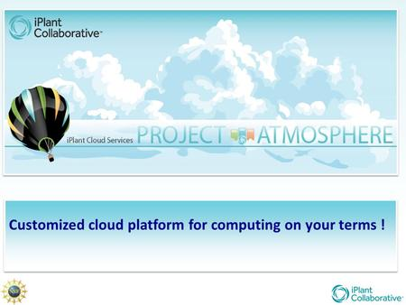 Customized cloud platform for computing on your terms !