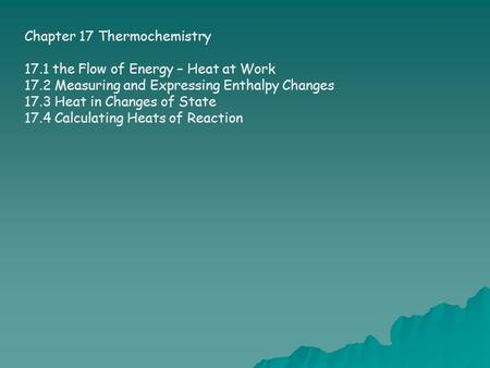 Chapter 17 Thermochemistry