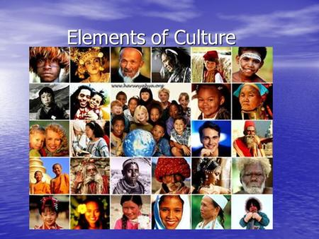 Elements of Culture.